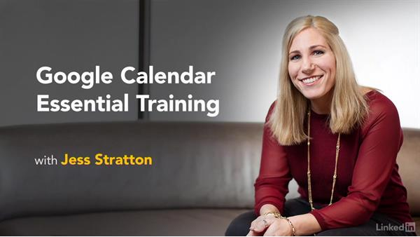 Next steps: Google Calendar Essential Training