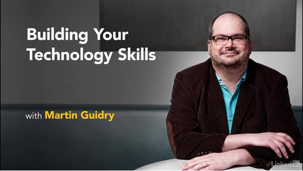 Welcome to Building Your Technology Skills: Building Your Technology Skills