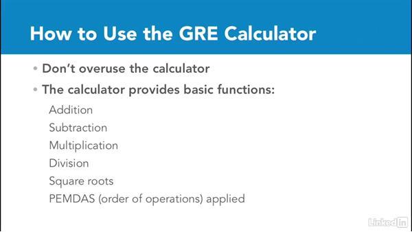 Using the calculator: Test Prep: GRE