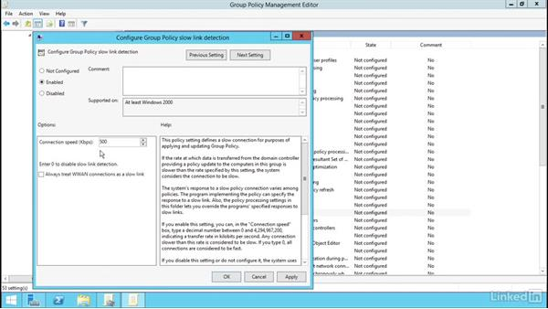 Configure and manage slow-link processing and Group Policy