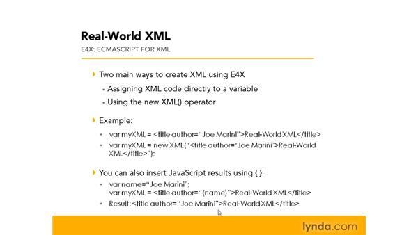 Understanding the ECMAScript standard (E4X): Real-World XML