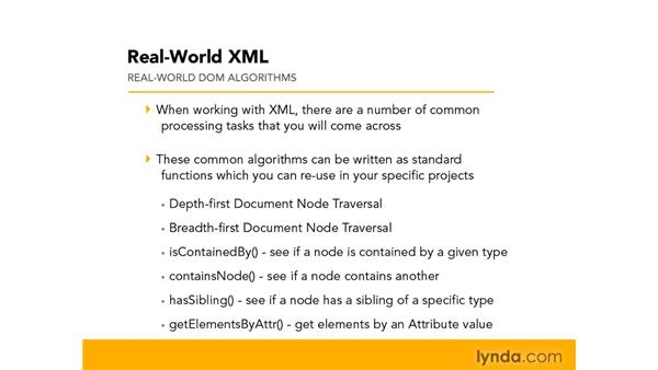Understanding the uses of DOM algorithms: Real-World XML
