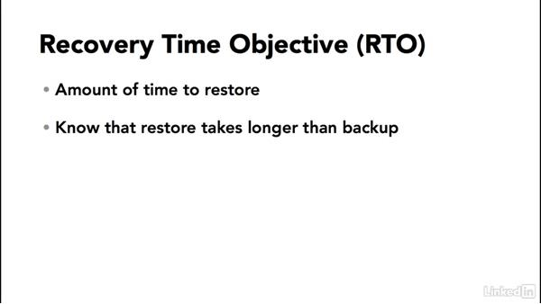 Understanding recovery point objective and recovery time objective: SQL Server 2014 Backup and Recovery