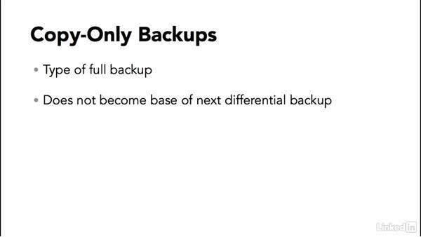 Copy-only backups: SQL Server 2014 Backup and Recovery