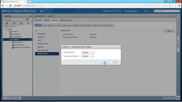 Configure health check: Configure and Manage VMware vSphere Distributed Switch