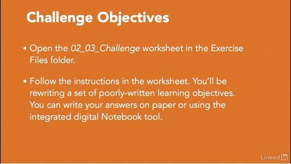 Challenge: Rewrite weak learning objectives: Write Effective Learning Objectives