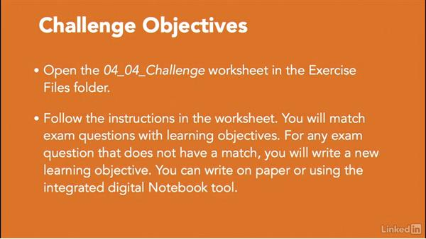 Challenge: Match exam questions to learning objectives: Write Effective Learning Objectives