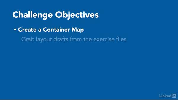 ✓ Challenge: Create a container map and modularize the design: Responsive Web Design in the Browser