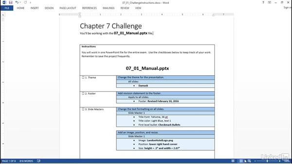 ✓ Challenge: Full-length MOS sample exam for PowerPoint 2013: PowerPoint 2013: Prepare for the Microsoft Office Specialist Certification Exam (77-422)