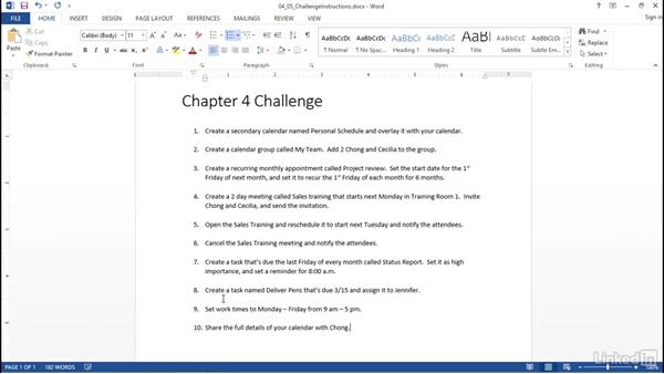 Challenge: Manage schedules: Outlook 2013: Prepare for the Microsoft Office Specialist Certification Exam (77-423)