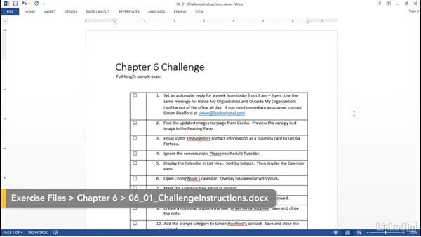 Challenge: Full-length MOS sample exam for Outlook 2013: Outlook 2013: Prepare for the Microsoft Office Specialist Certification Exam (77-423)