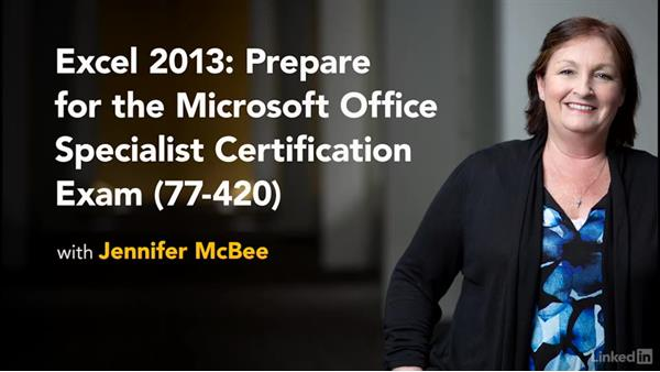Next steps: Excel 2013: Prepare for the Microsoft Office Specialist Certification Exam (77-420)