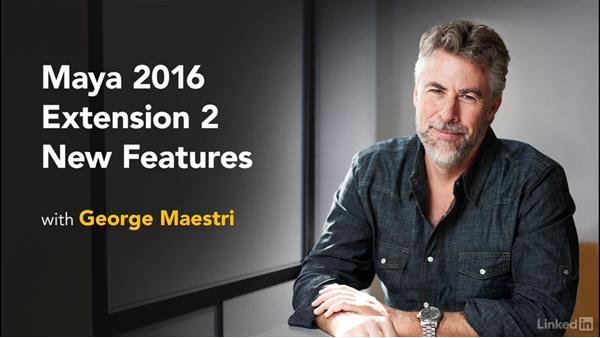 Next steps: Maya 2016 Extension 2 New Features