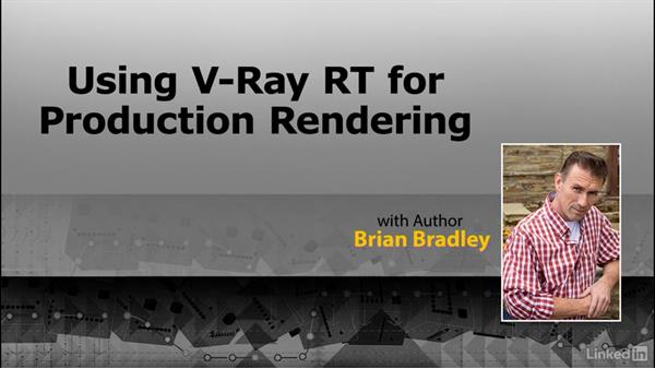 What's next?: Using Vray RT in Production Rendering
