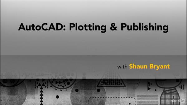 Next steps: AutoCAD: Plotting & Publishing