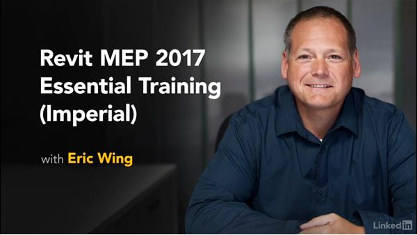 Next steps: Revit 2017: Essential Training for MEP (Imperial)