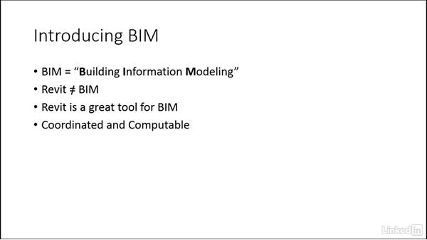 Introducing building information modeling (BIM): Revit 2017: Essential Training for Architecture (Imperial)