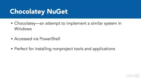 Explore the supplemental tools: Windows Package Management with NuGet and Chocolatey