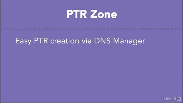 Windows DNS auto PTR creation: Managing DNS Essential Training