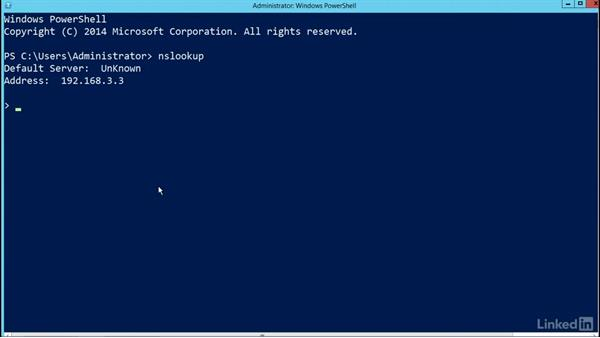 Windows Server 2012: Using NSLookup to test results: Managing DNS Essential Training