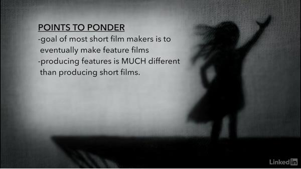 Producing shorts vs. features: Creating a Short Film: 01 Producing