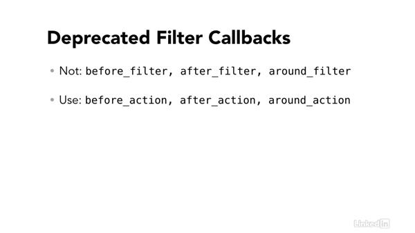 Deprecated filter callbacks: Ruby on Rails 5 New Features
