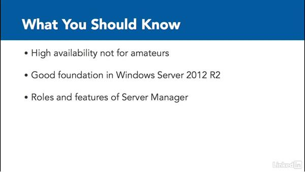 What you should know before taking this course: Windows Server 2012 R2: Configure and Manage High Availability