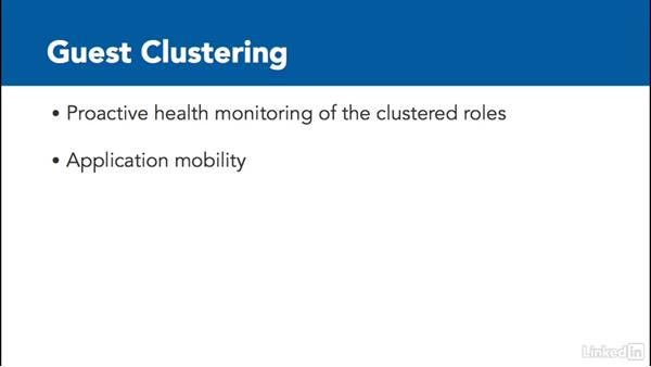 Configure guest clustering: Windows Server 2012 R2: Configure and Manage High Availability