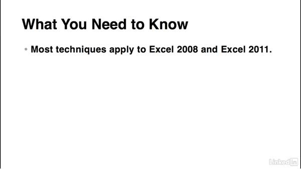 What you should know before watching this course: Excel for Mac 2016 Power Shortcuts