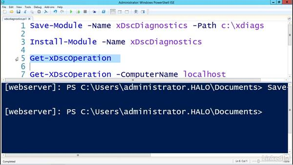 Using the xDscDiagnostics module: PowerShell Desired State Configuration Essential Training
