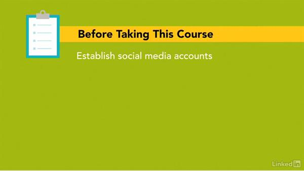 Getting the most out of this course: How to Serve Customers Using Social Media