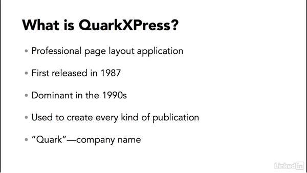 What is QuarkXPress?: QuarkXPress 2016 Essential Training