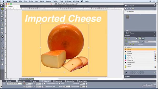 Working with clipping paths and masks: QuarkXPress 2016 Essential Training