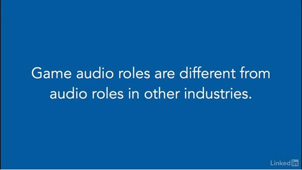 Game audio roles: Careers in the Game Industry