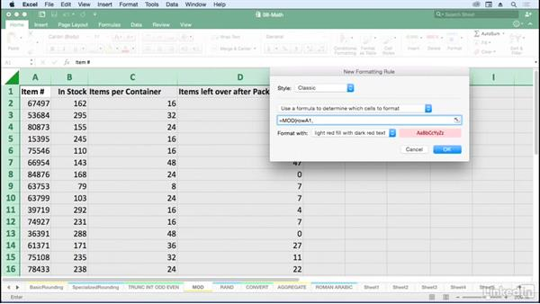Find remainder with MOD; use MOD with conditional formatting: Excel for Mac 2016: Advanced Formulas and Functions