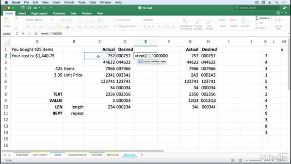 Use other utility text functions: LEN, REPT, VALUE, TEXT: Excel for Mac 2016: Advanced Formulas and Functions