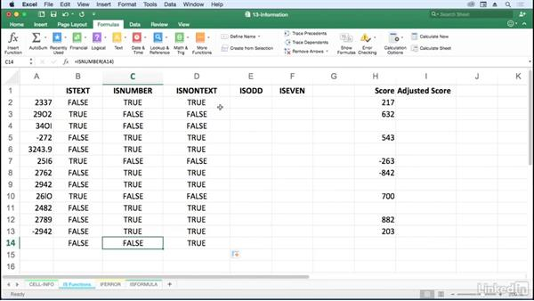 Use ISBLANK, ISODD, ISEVEN, ISTEXT, and ISNUMBER: Excel for Mac 2016: Advanced Formulas and Functions