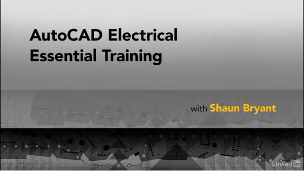 Next steps: AutoCAD Electrical Essential Training