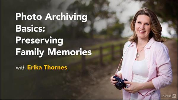 Welcome: Photo Archiving Basics: Preserving Family Memories