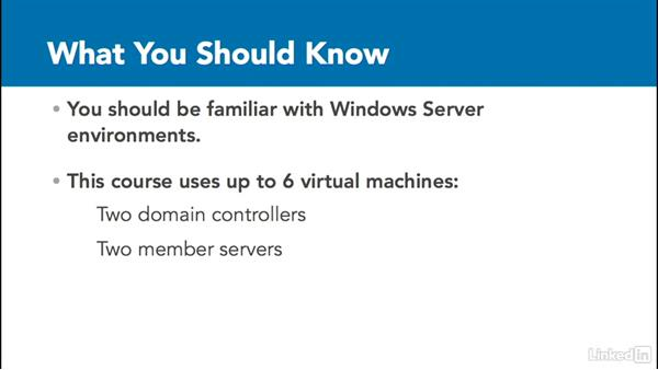 What you should know before watching this course: Windows Server 2012 R2: Deploy, Manage and Maintain Servers