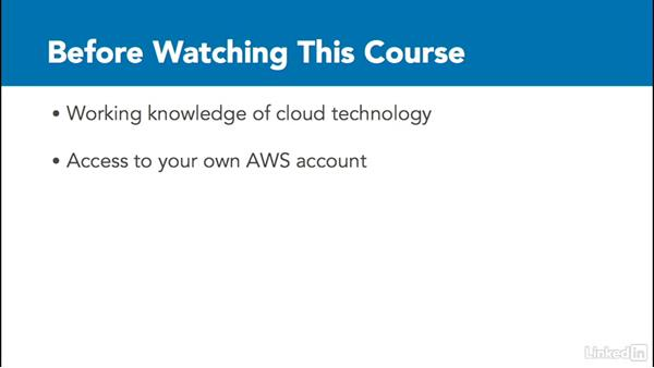 What you should know before watching this course: Amazon Web Services for Data Science