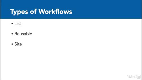 Workflows: The basics: SharePoint 2016 Essential Training