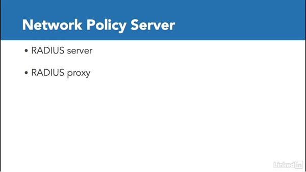 Overview of Network Policy Server (NPS): Windows Server 2012 R2: Configure a Network Policy Server Infrastructure