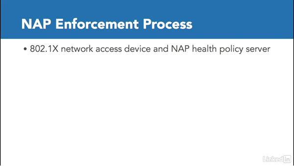 The NAP enforcement process: Windows Server 2012 R2: Configure a Network Policy Server Infrastructure
