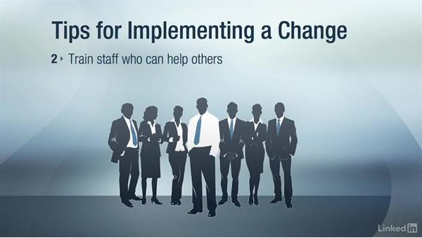 Change implementation and support: Change Management