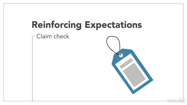 Reinforce expectations: The Manager's Guide to Managing Customer Expectations