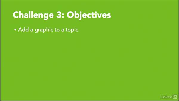 Challenge 3: Create a graphic to a topic: MadCap Flare 11 Essential Training