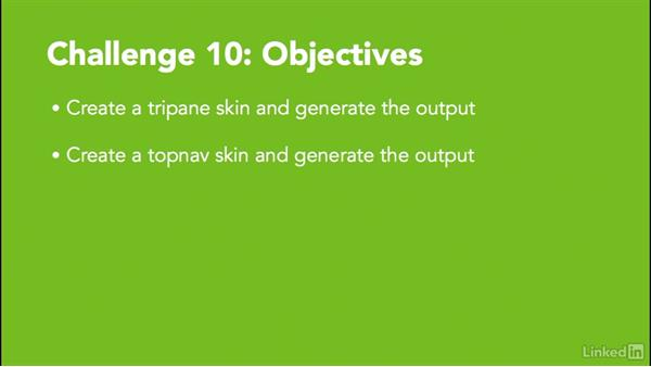 Challenge 10: Create a tripane and topnav skin: MadCap Flare 11 Essential Training