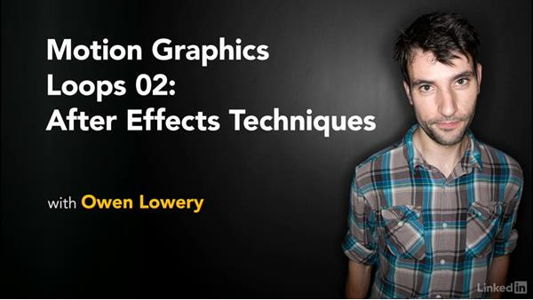 Next steps: Motion Graphics Loops 02: After Effects Techniques