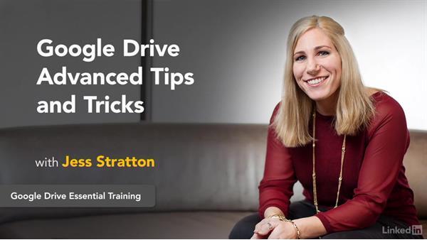 Summary: Google Drive Advanced Tips and Tricks